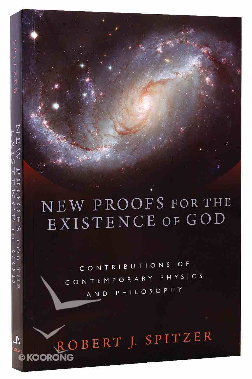 New Proofs For the Existence of God Paperback