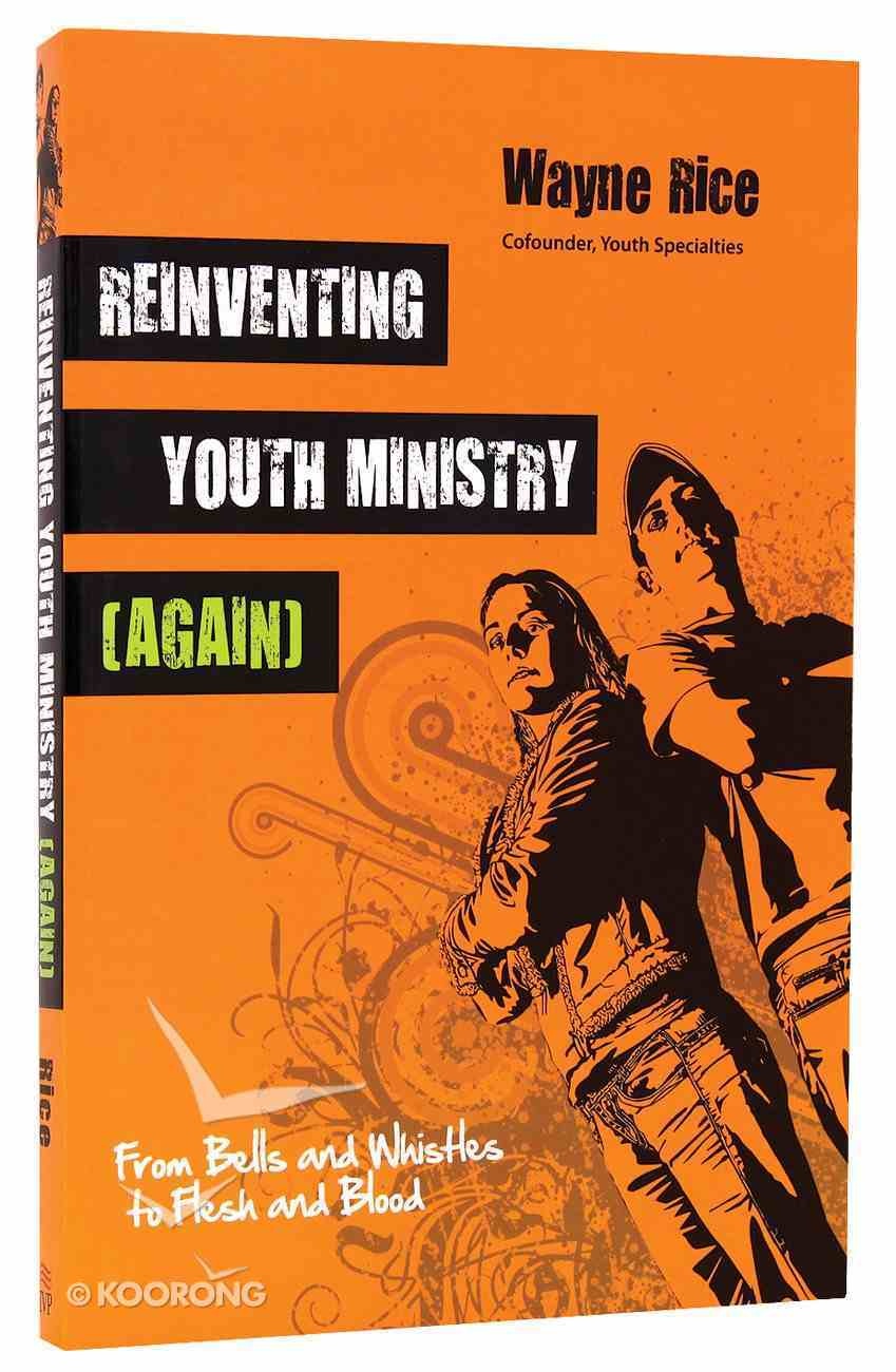 Reinventing Youth Ministry (Again) Paperback