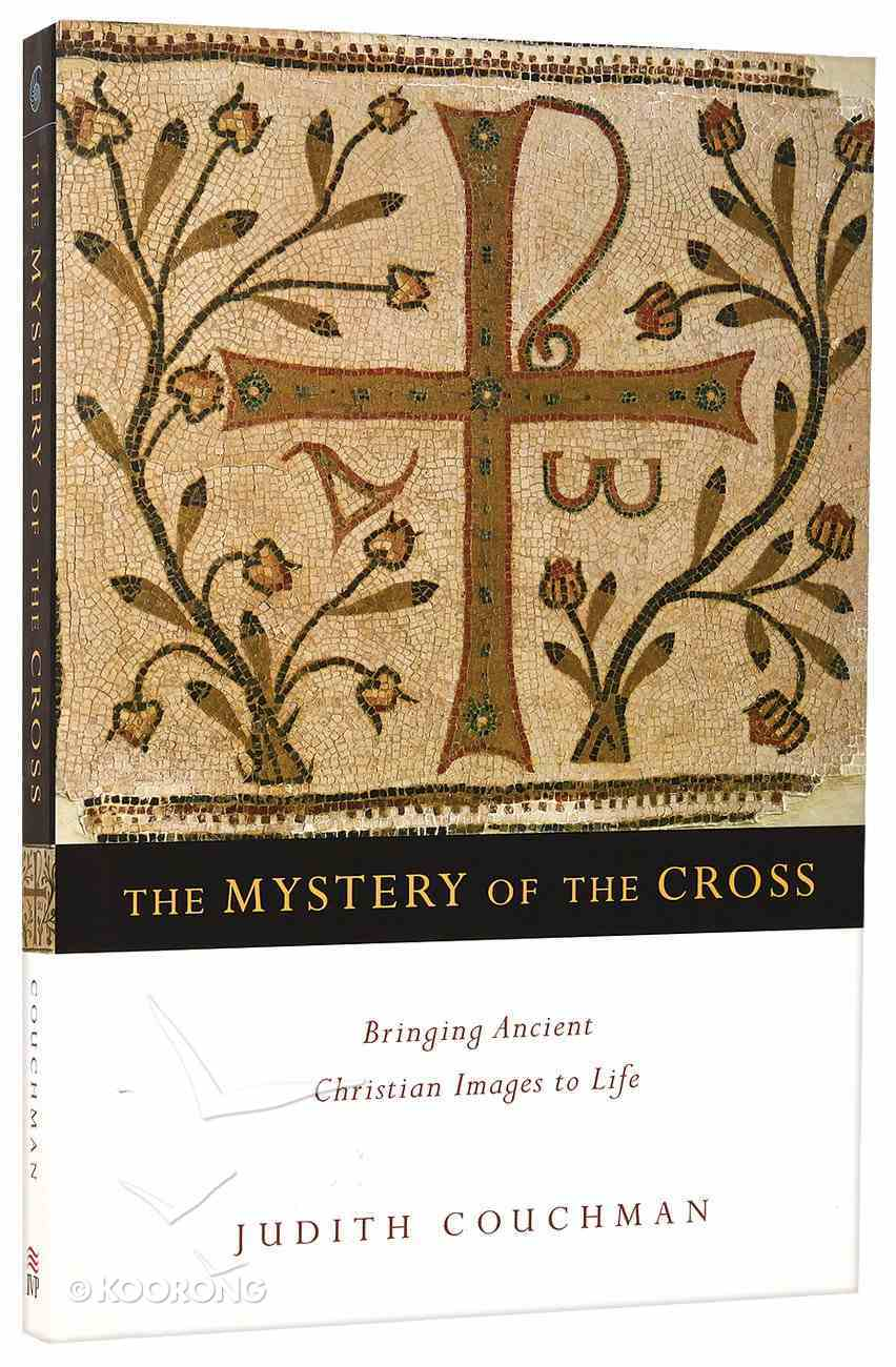 The Mystery of the Cross Paperback