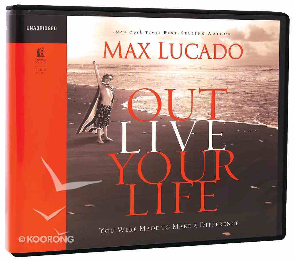 Outlive Your Life (Unabridged, 4 Cds) CD
