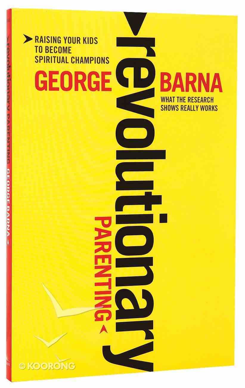 Revolutionary Parenting Paperback
