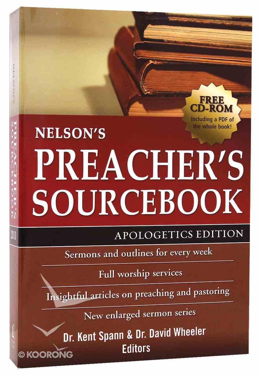 Nelson's Preacher's Sourcebook (Apologetics Edition) Paperback