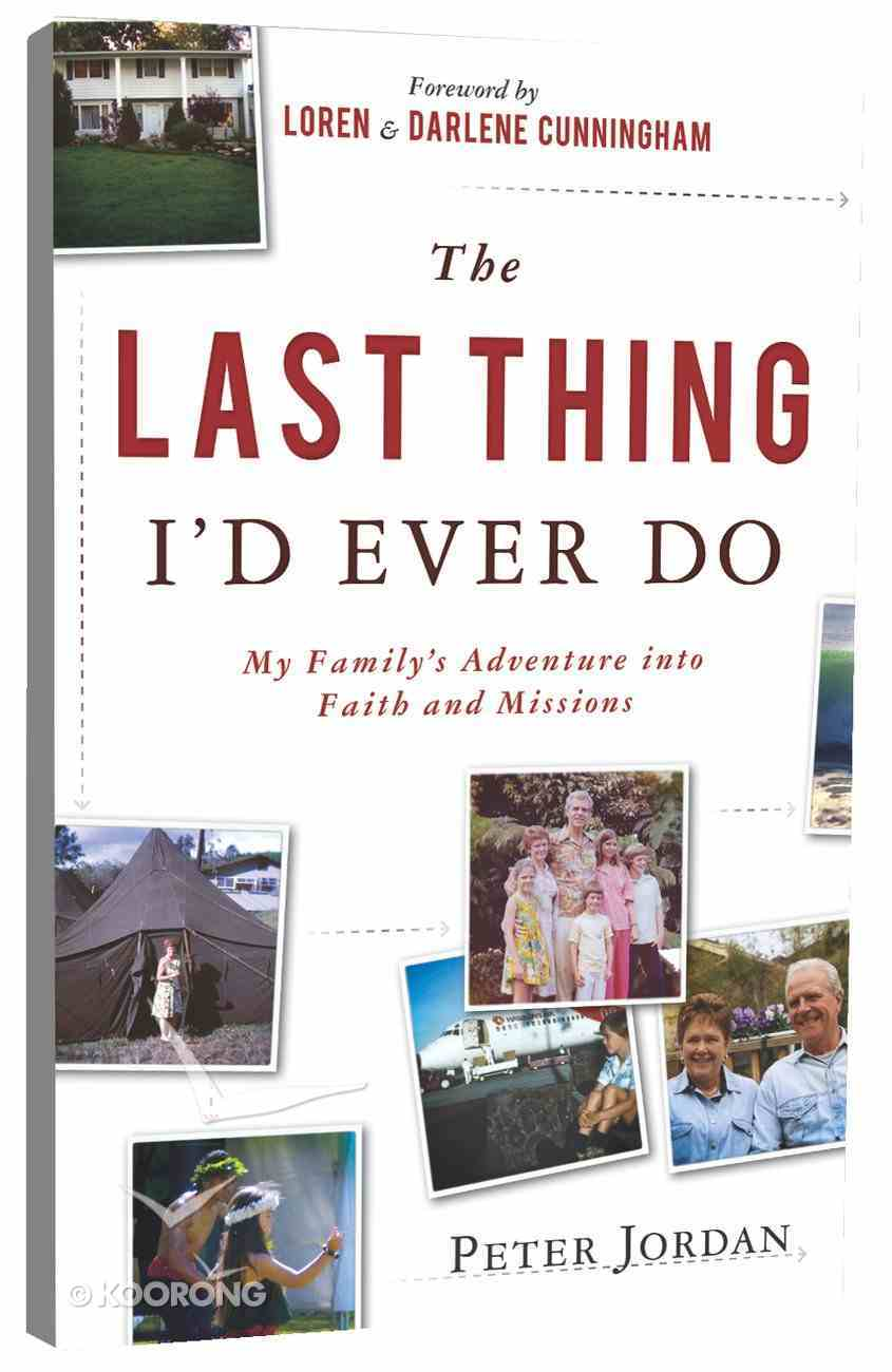 The Last Thing I'd Ever Do Paperback