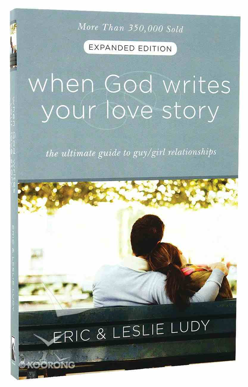 When God Writes Your Love Story (Extended Edition) Paperback