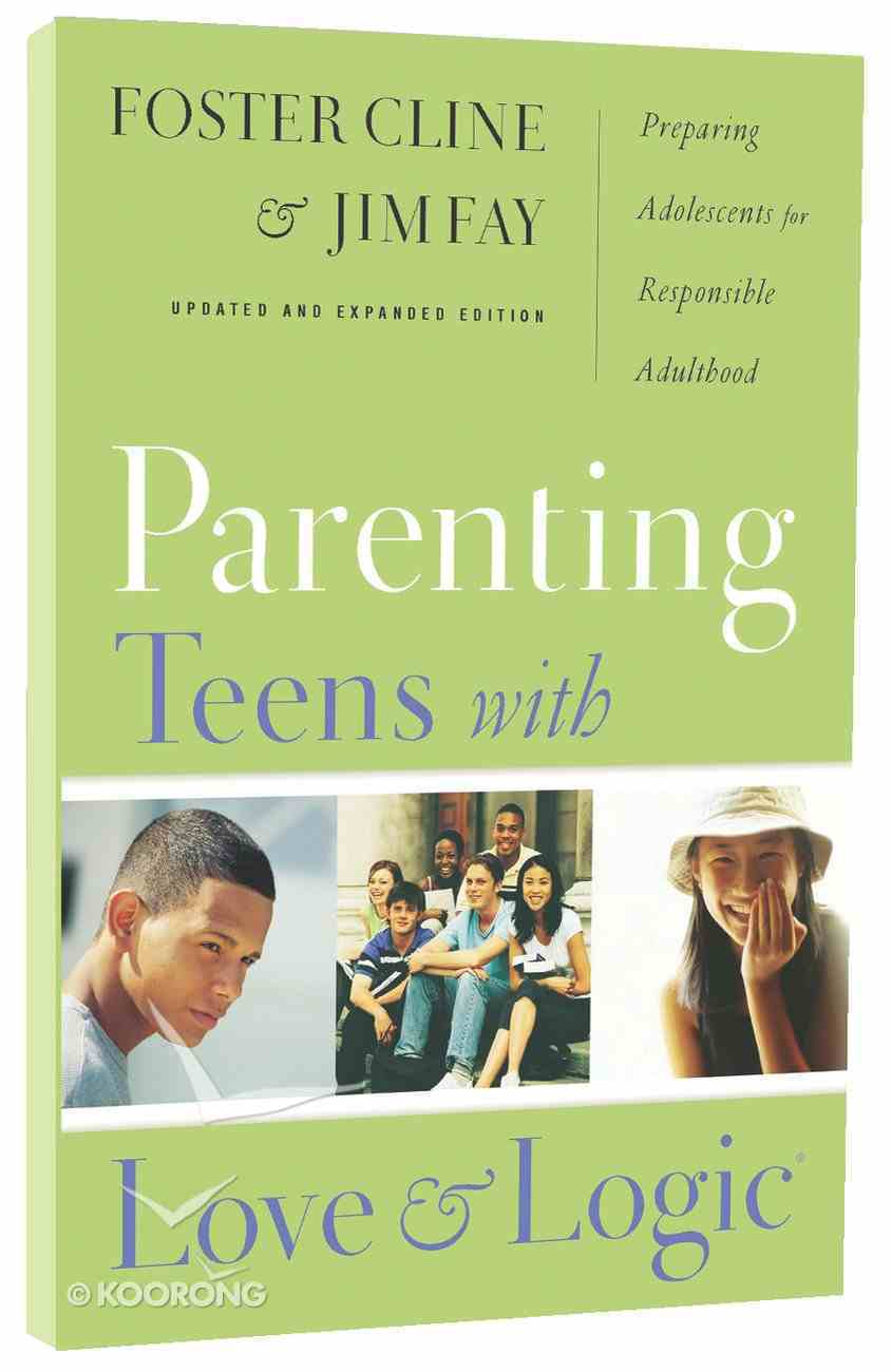 Parenting Teens With Love and Logic Paperback