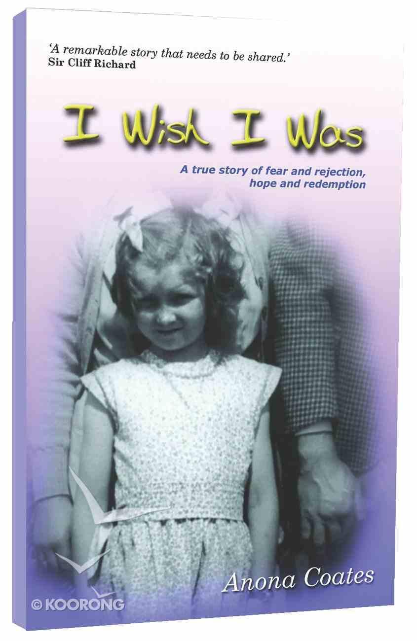 I Wish I Was Paperback