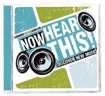 Album Image for Now Hear This: Summer 2010 Sampler - DISC 1
