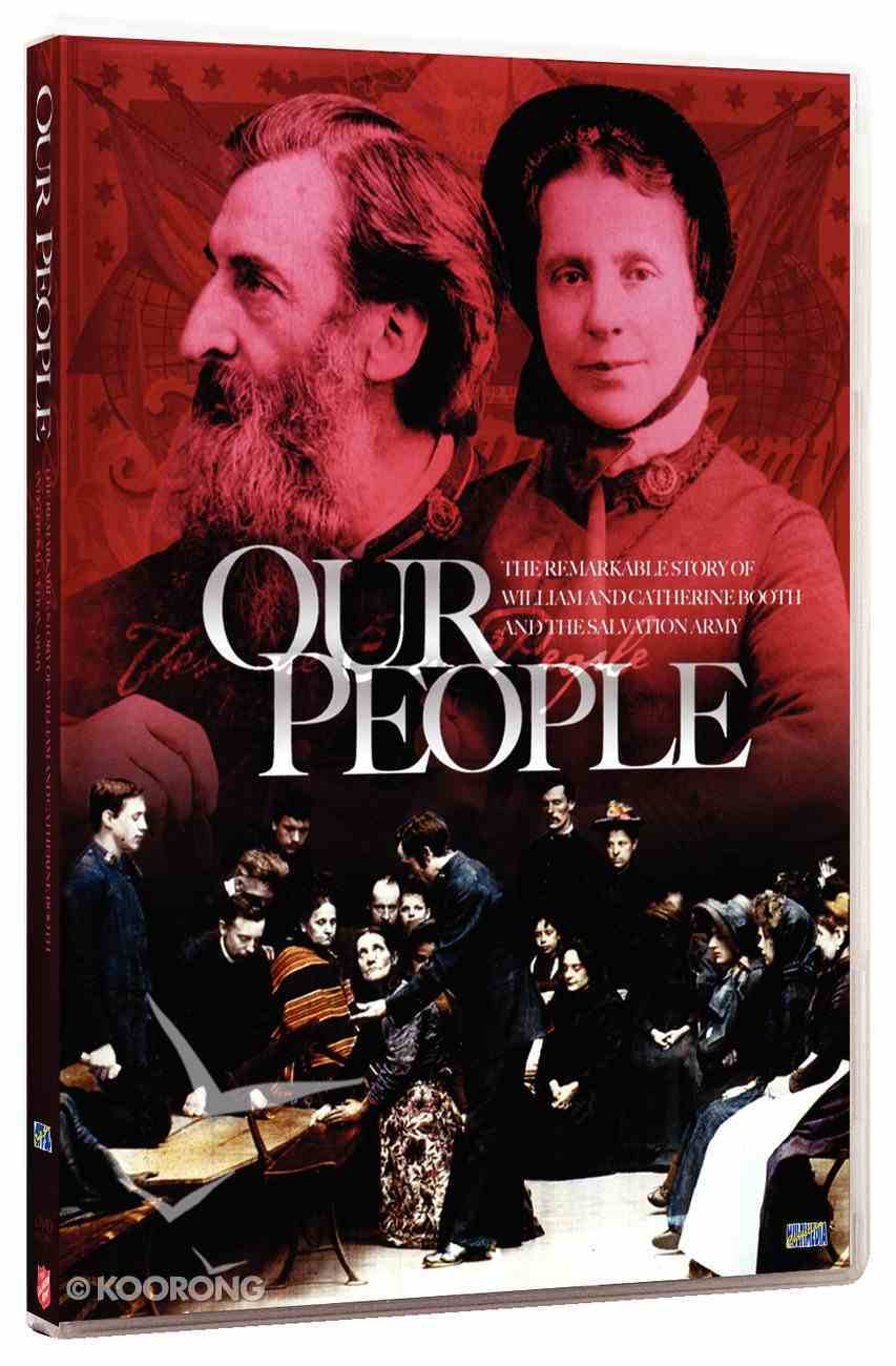 Our People: The Story of William and Catherine Booth DVD
