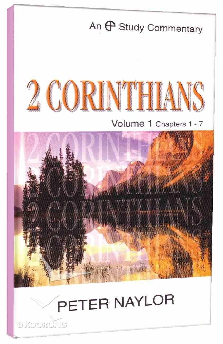2 Corinthians Volume 1 (Evangelical Press Study Commentary Series) Hardback