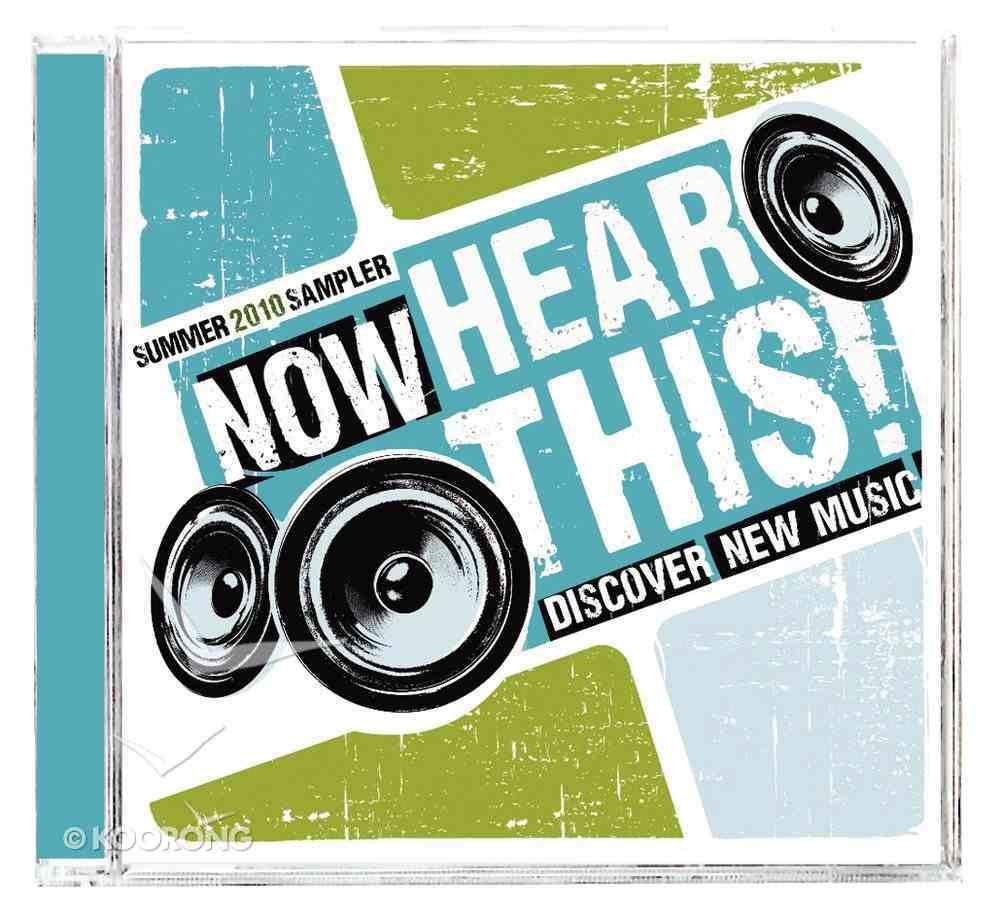 Now Hear This: Summer 2010 Sampler CD