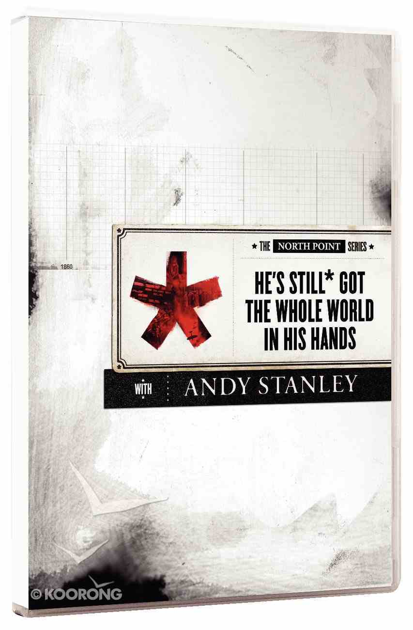 North Point Series: He's Still Got the Whole World in His Hands DVD