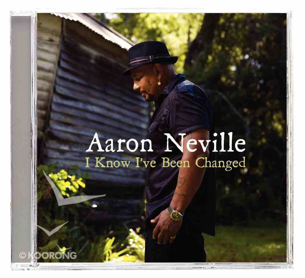 I Know I've Been Changed CD