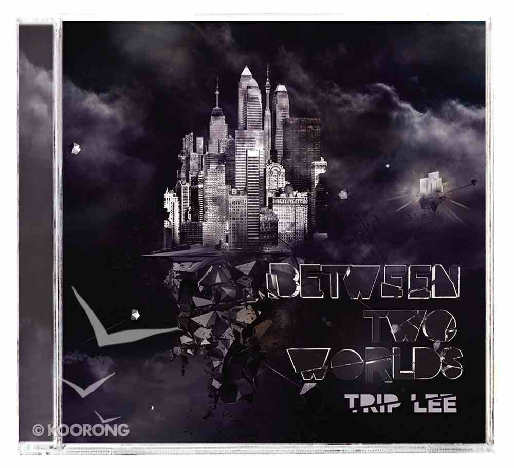 Between Two Worlds CD