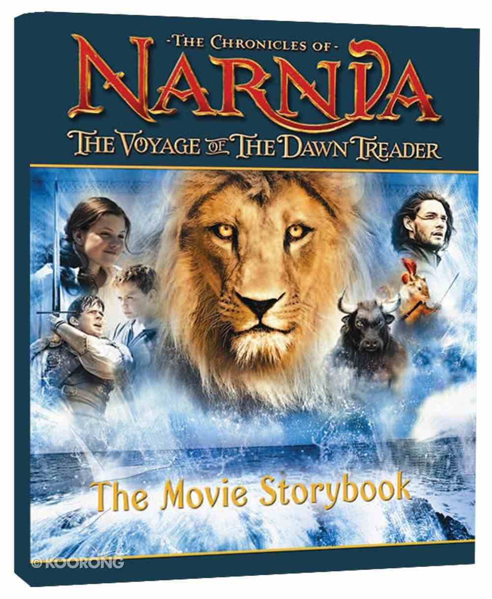 The Narnia #05: Voyage of the Dawn Treader Movie Storybook (B Format) (#05 in Chronicles Of Narnia Series) Paperback