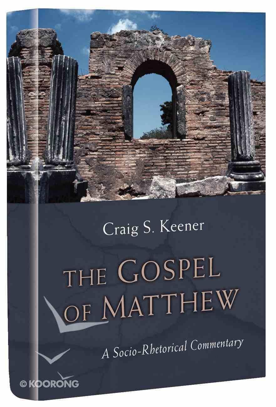 The Gospel of Matthew: A Socio-Rhetorical Commentary Paperback