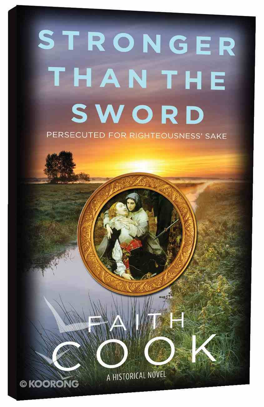 Stronger Than the Sword: Prosecuted For Righteousness' Sake Paperback