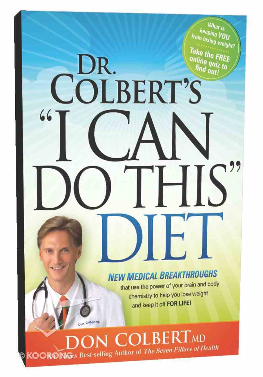 """Dr Colbert's, """"I Can Do This"""" Diet Paperback"""