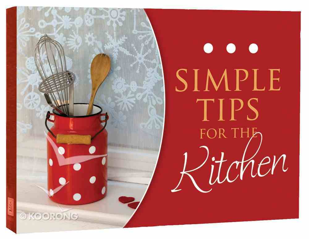 Simple Tips For the Kitchen Paperback