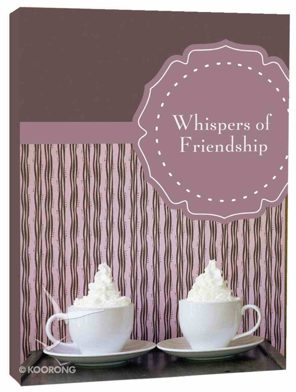 Whispers of Friendship Paperback