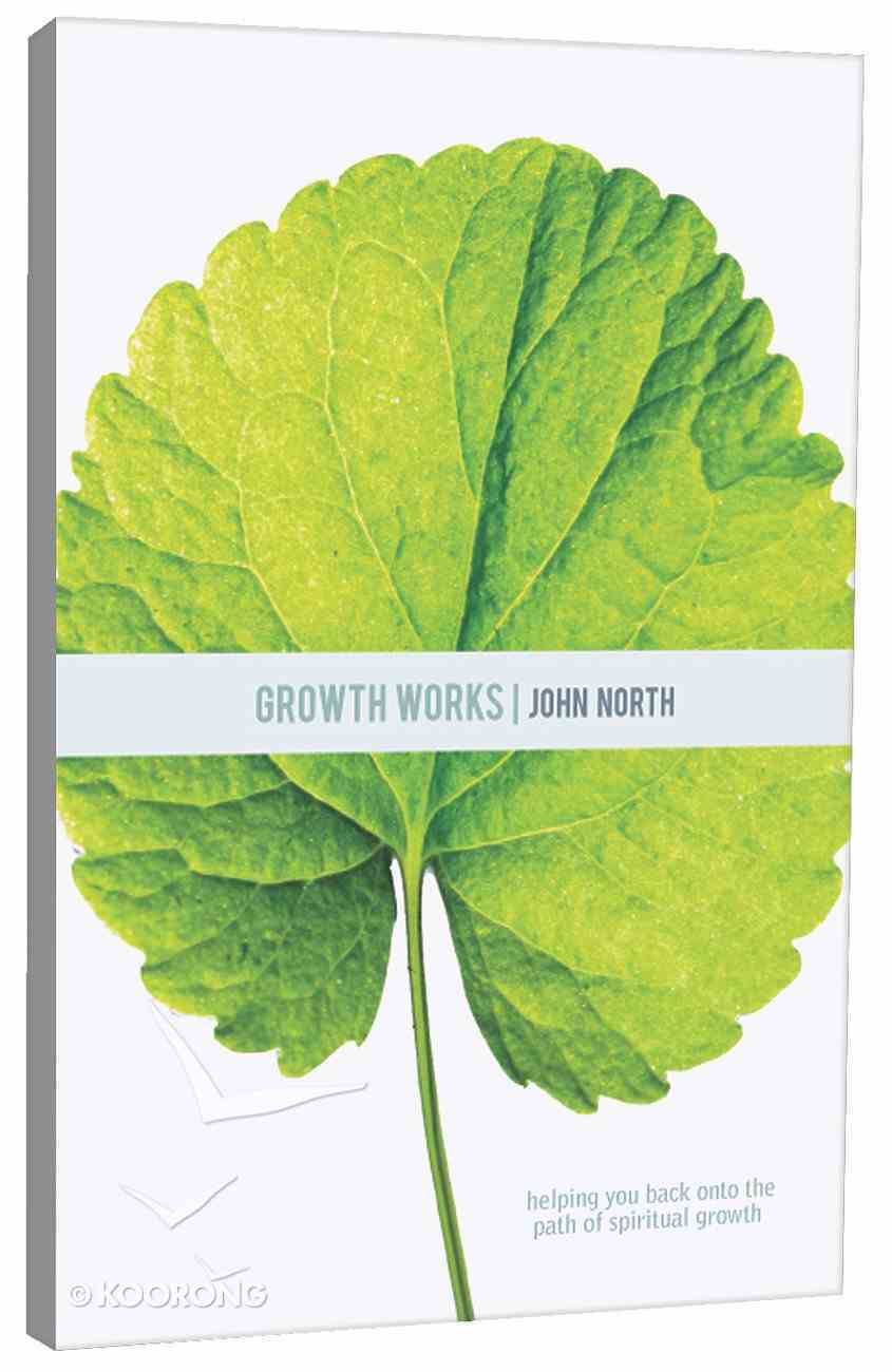 Growth Works Paperback