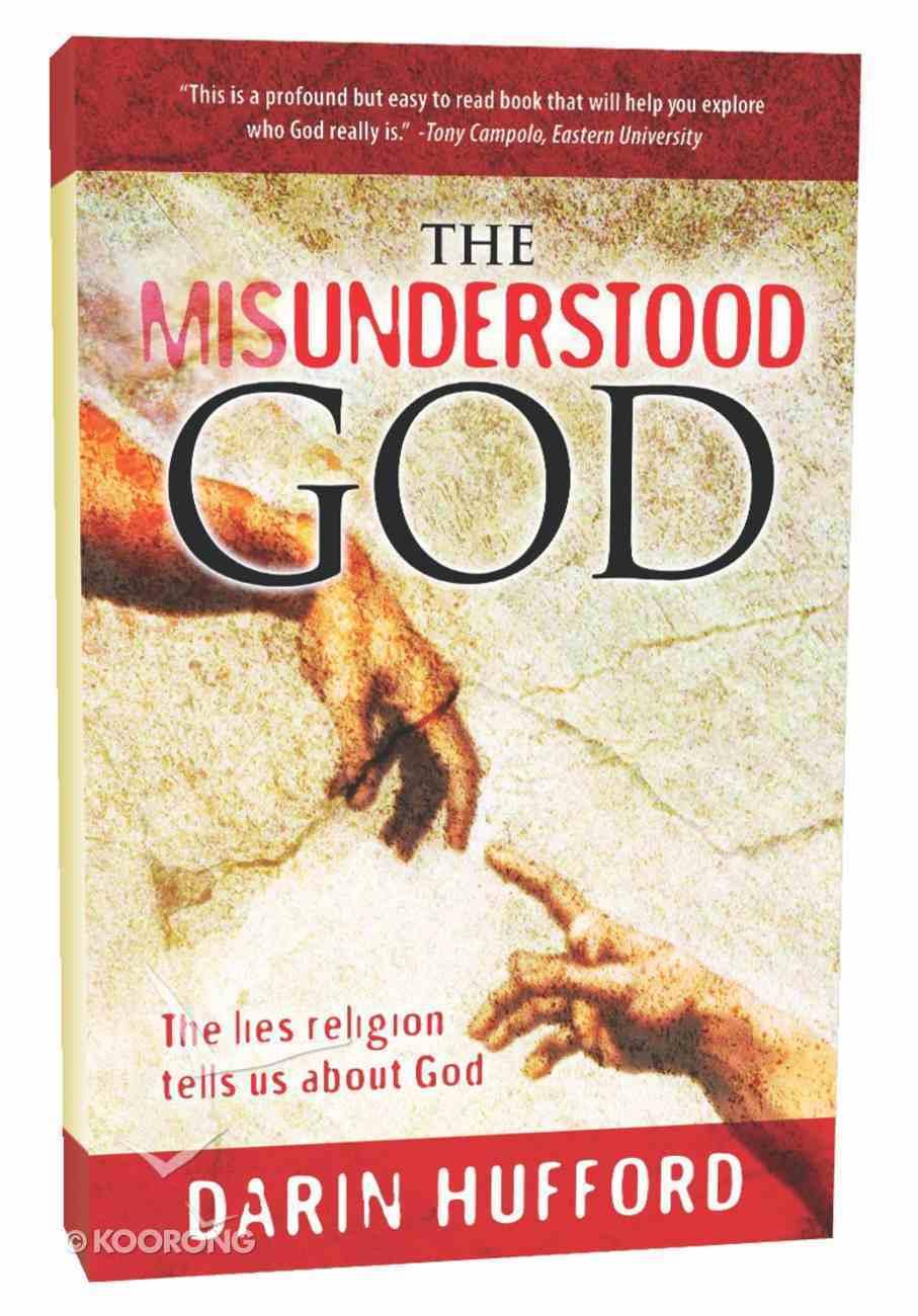 The Misunderstood God Paperback