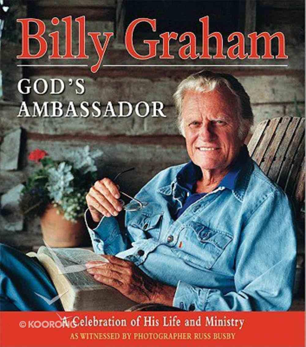 Billy Graham, God's Ambassador Hardback