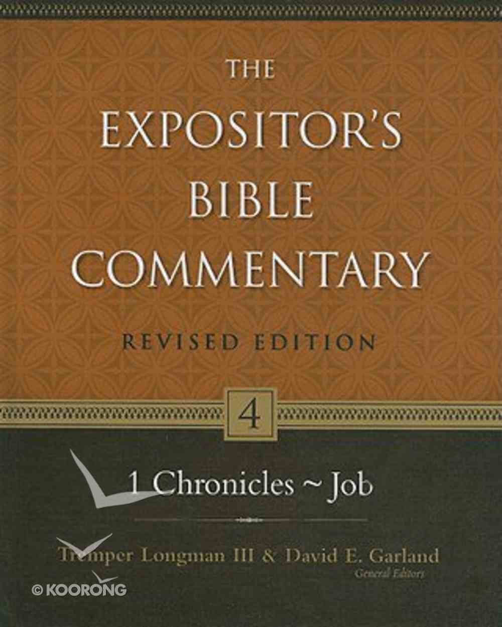 1 Chronicles - Job (#04 in Expositor's Bible Commentary Revised Series) Hardback