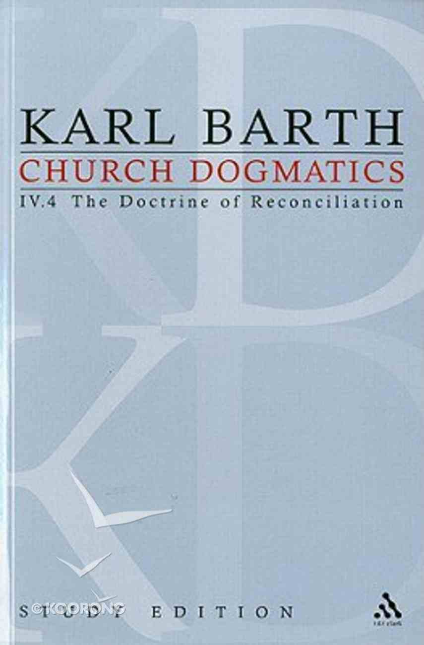 The Christian Life , the Doctrine of Baptism (Fragment) (Church Dogmatics Study Edition Series) Paperback