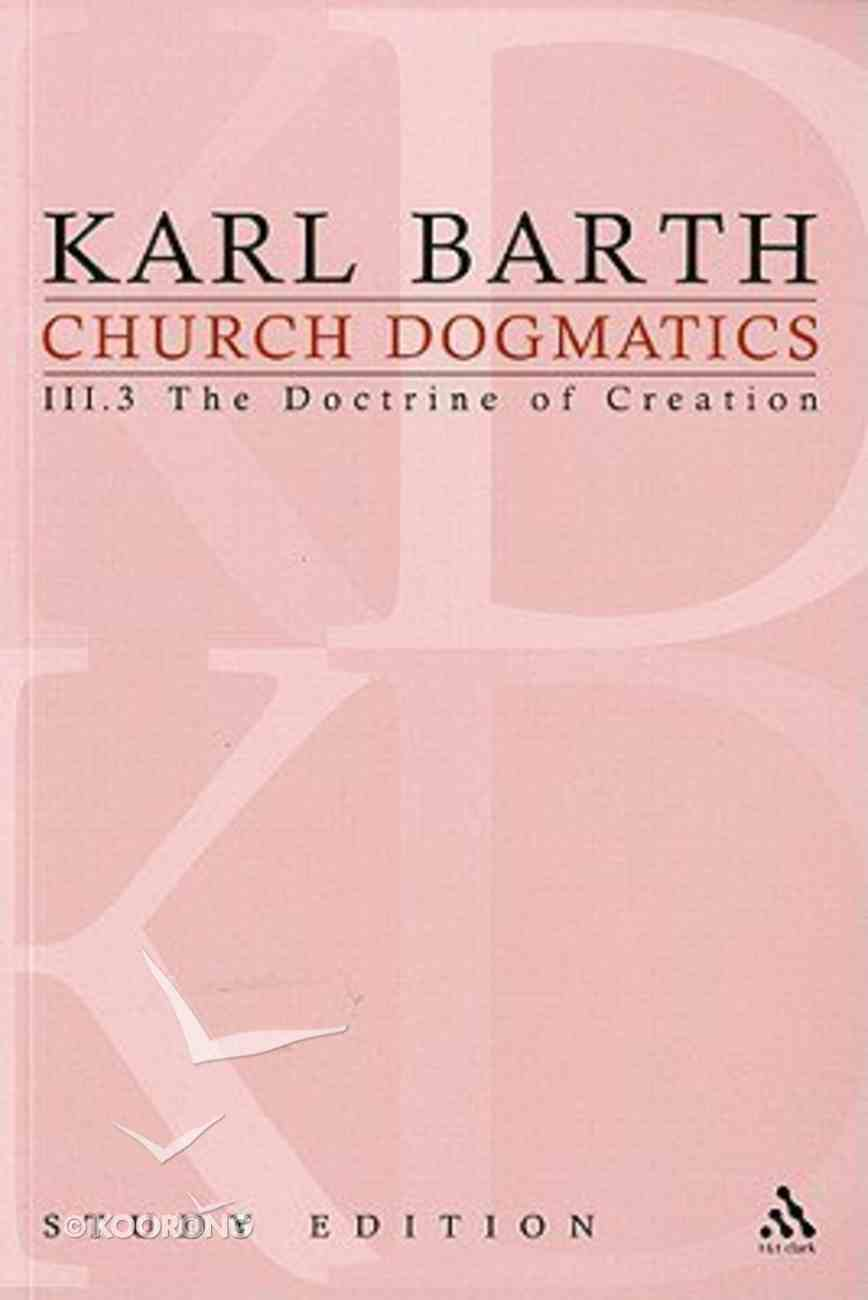 The Creator and His Creature I (Church Dogmatics Study Edition Series) Paperback