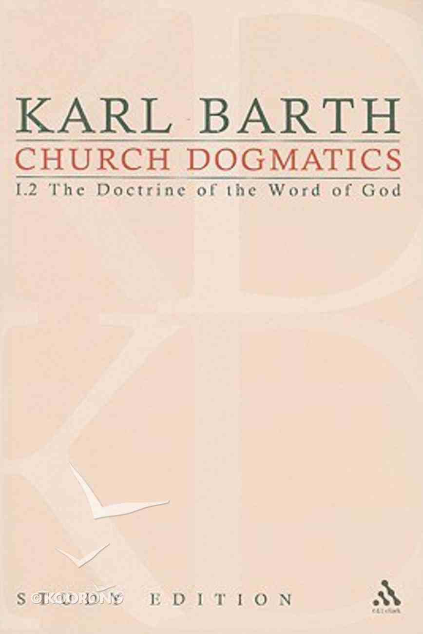 The Revelation of God; the Outpouring of the Holy Spirit (Church Dogmatics Study Edition Series) Paperback