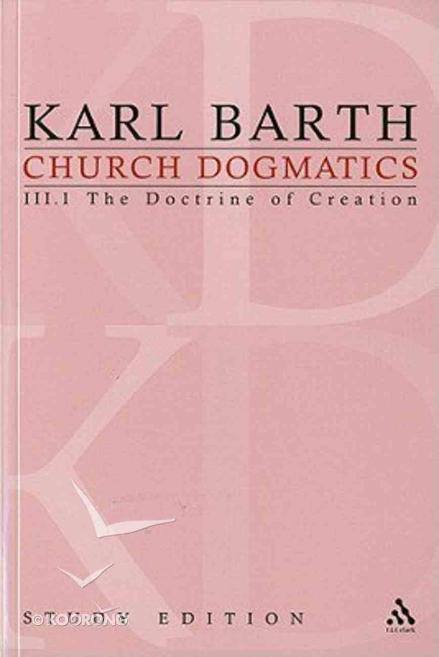 The Work of Creation (Church Dogmatics Study Edition Series) Paperback