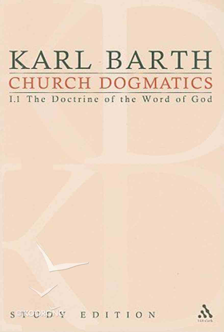 The Word of God as the Criterion of Dogmatics (Church Dogmatics Study Edition Series) Paperback