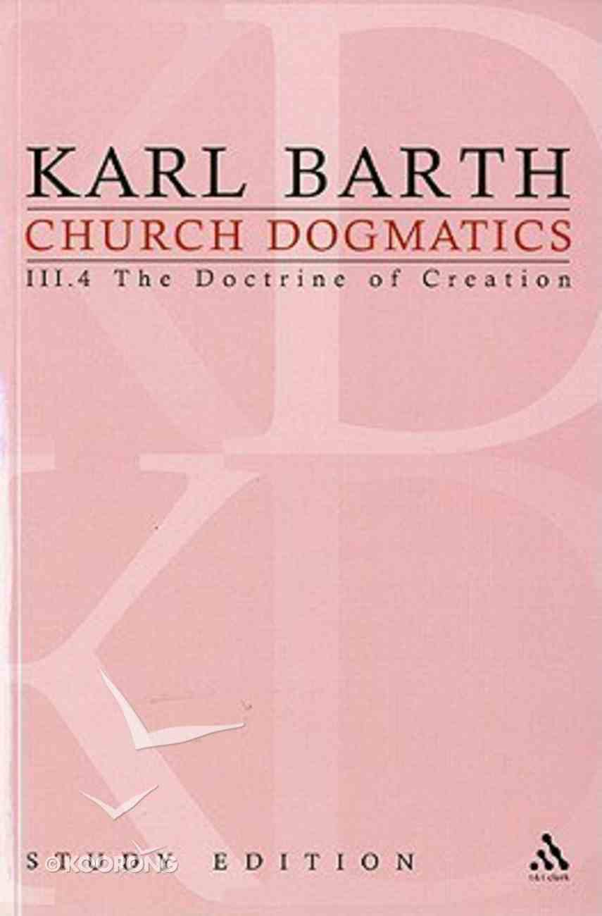 The Command of God the Creator I (Church Dogmatics Study Edition Series) Paperback