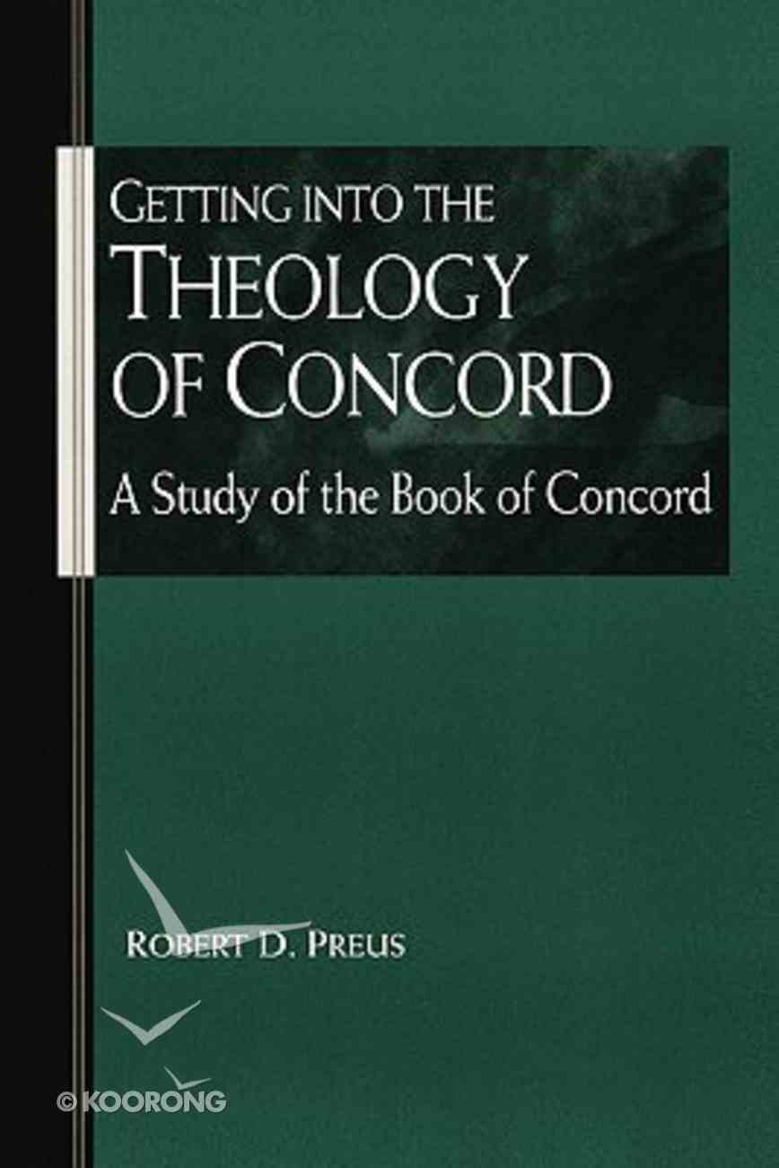 Getting Into the Theology of Concord Paperback
