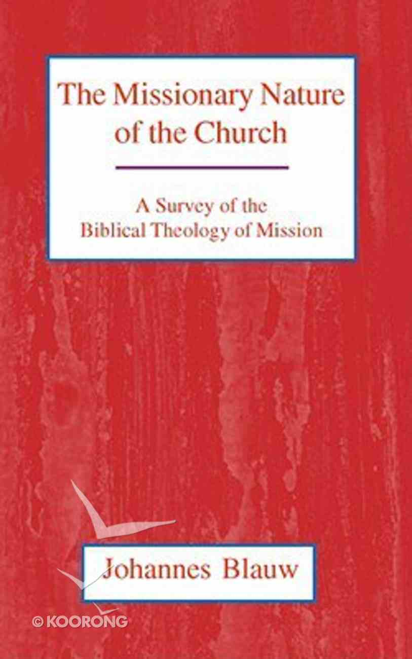 The Missionary Nature of the Church Paperback