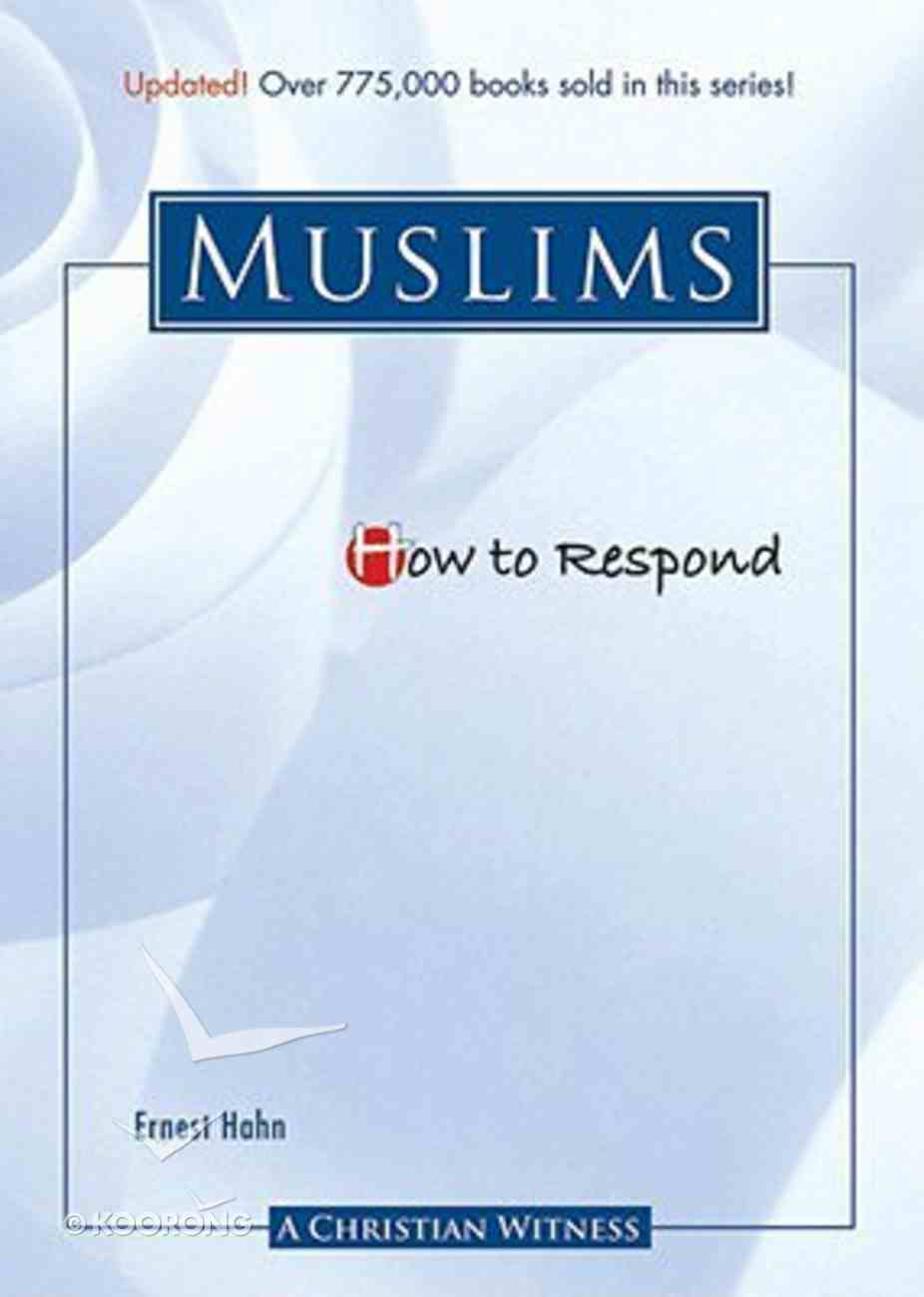 Muslims (How To Respond Series) Paperback