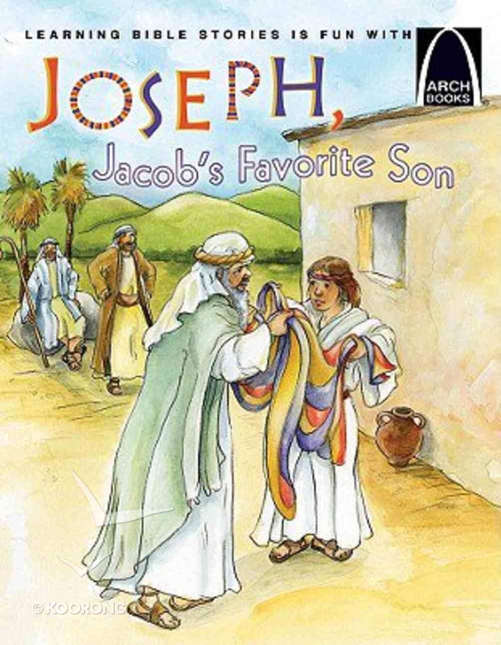 Joseph, Jacob's Favourite Son (Arch Books Series) Paperback