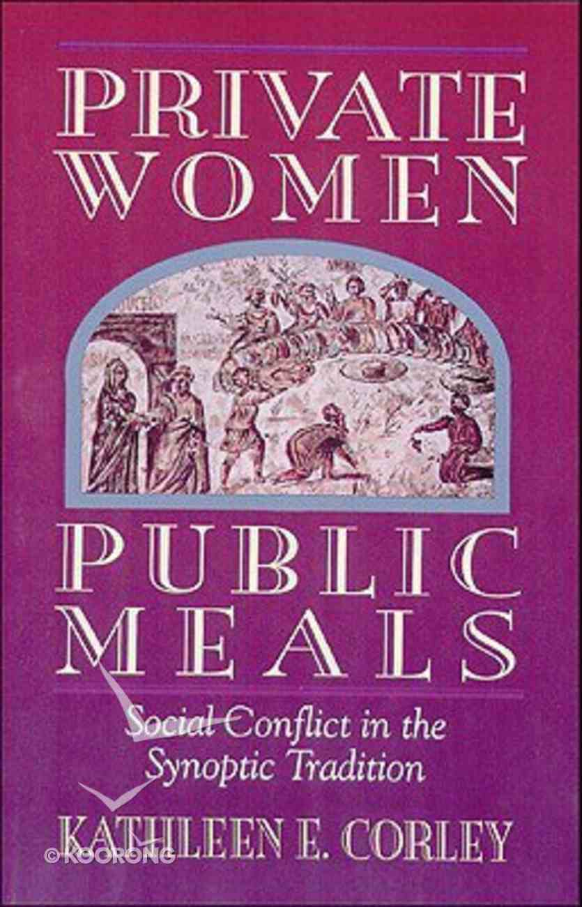 Private Women, Public Meals Hardback