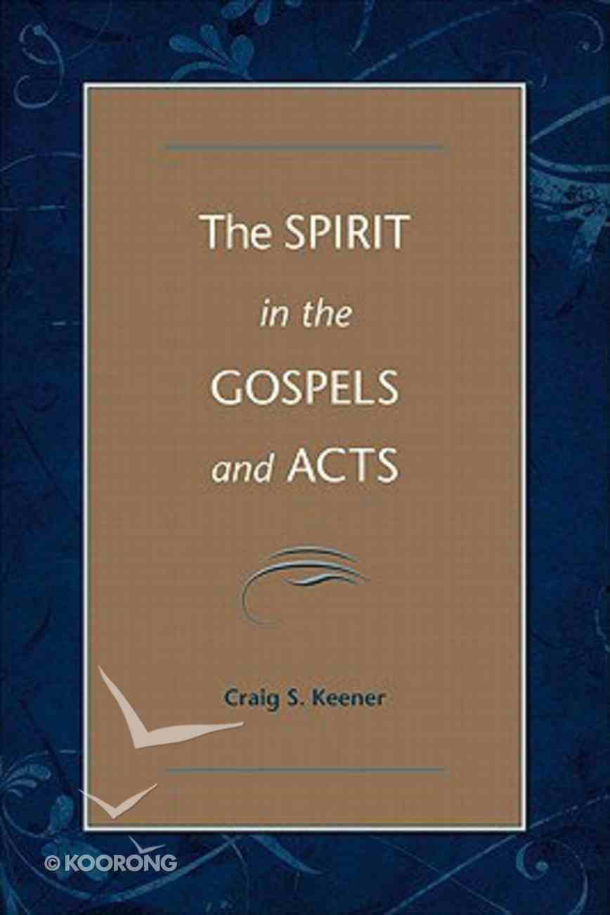 Spirit in the Gospels and Acts Hardback