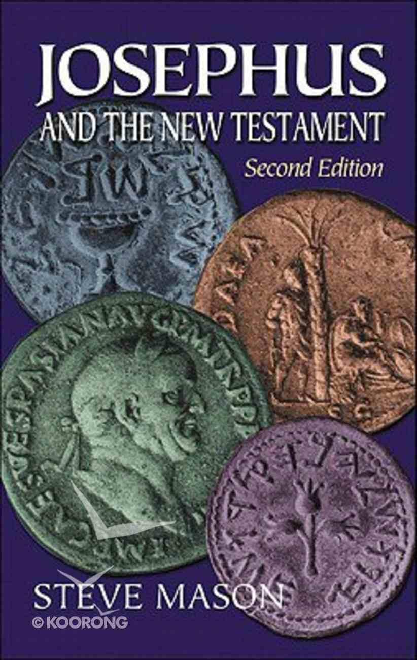 Josephus and the New Testament Paperback