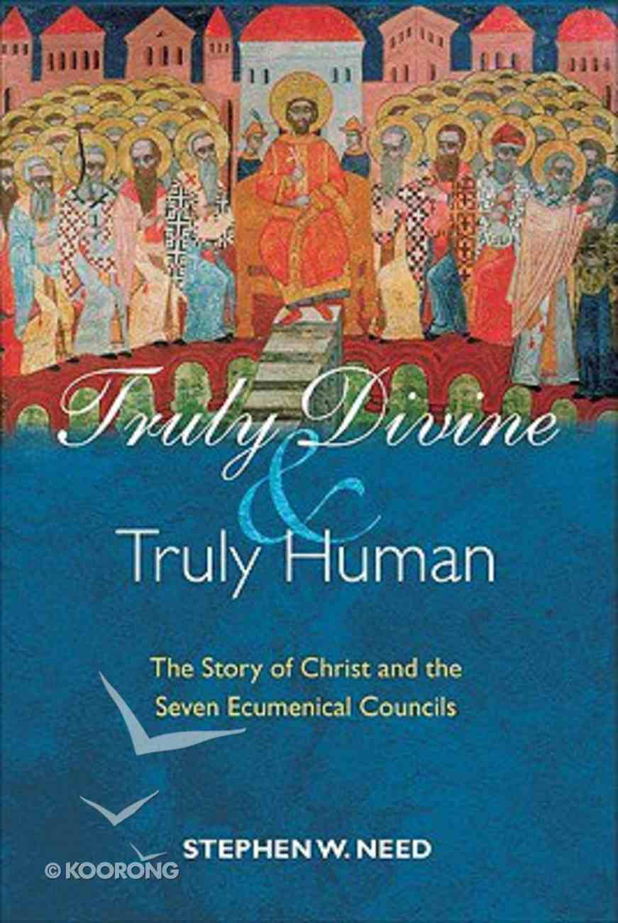 Truly Divine and Truly Human Paperback