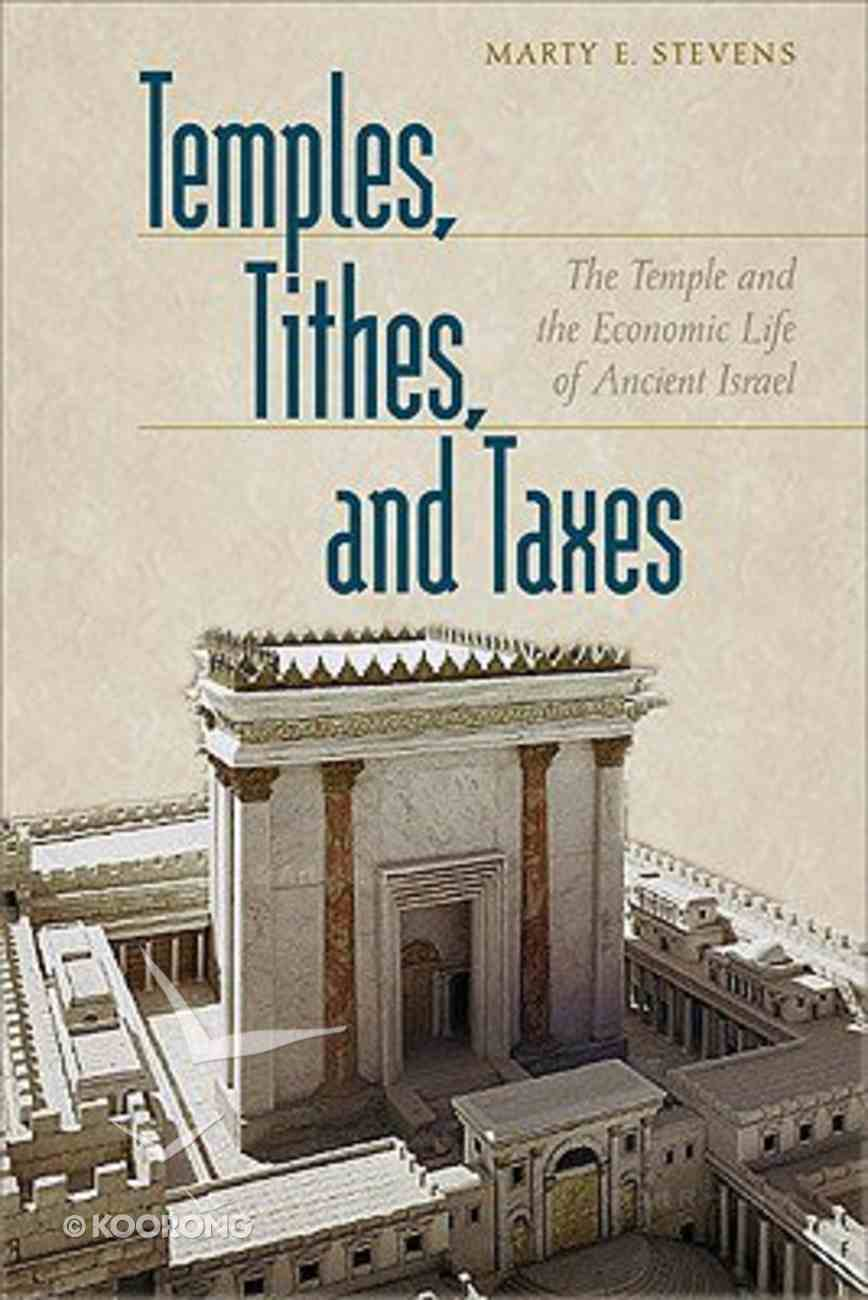 Temples, Tithes, and Taxes Paperback