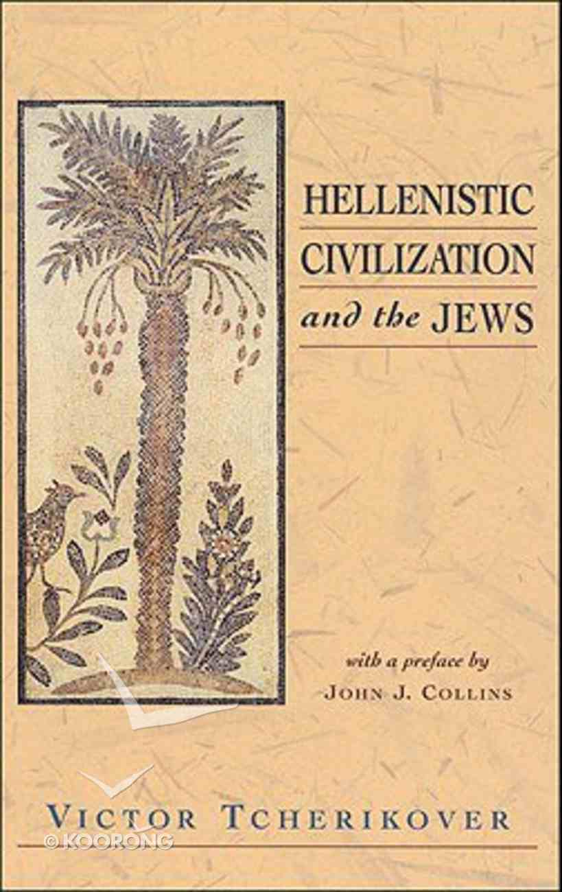 Hellenistic Civilization and the Jews Paperback
