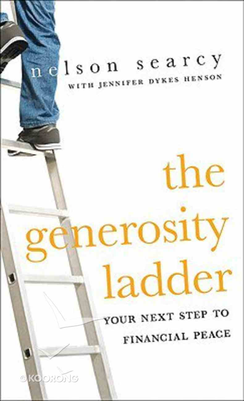 The Generosity Ladder: Your Next Step to Financial Peace Mass Market