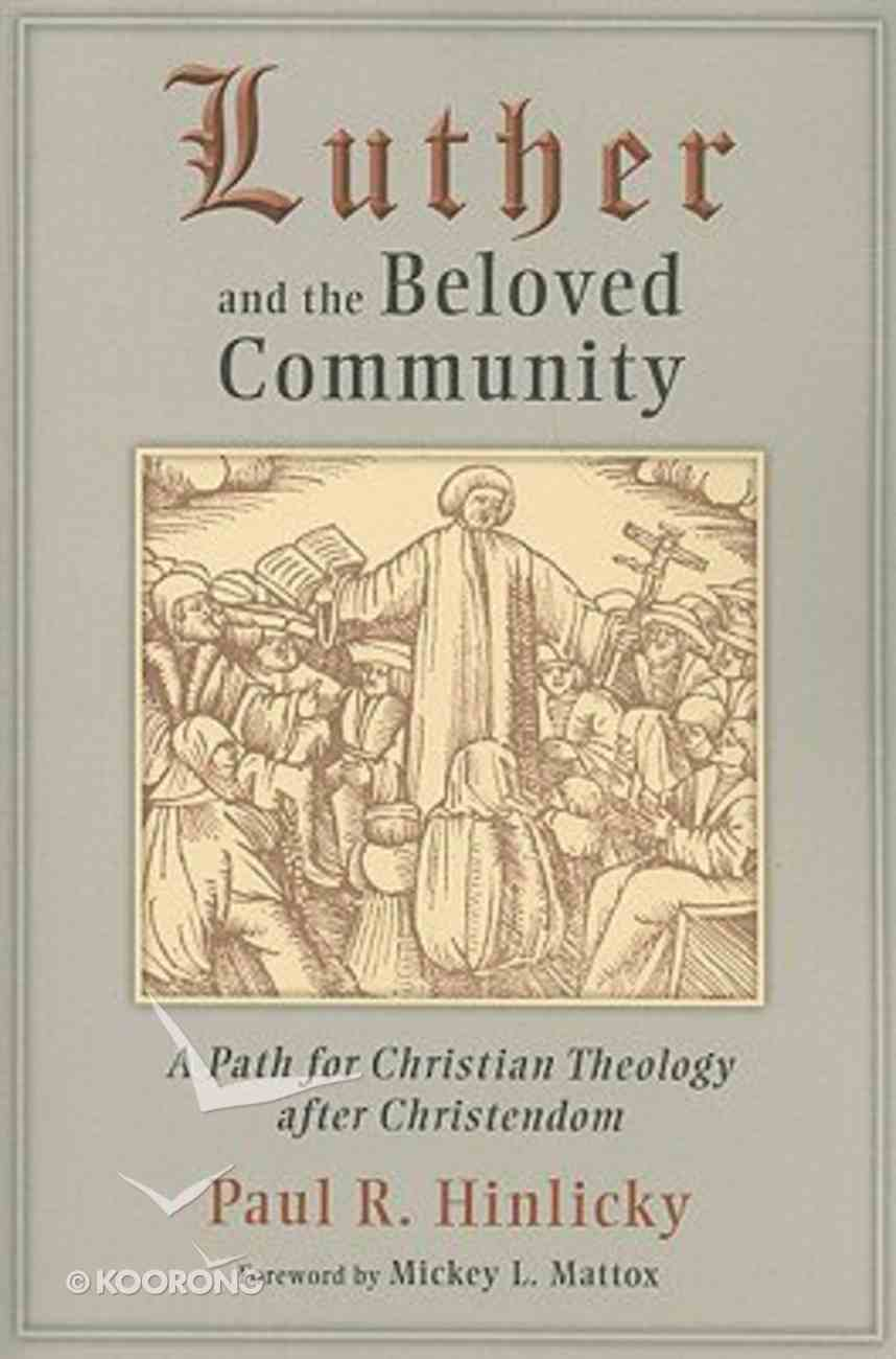 Luther and the Beloved Community Paperback