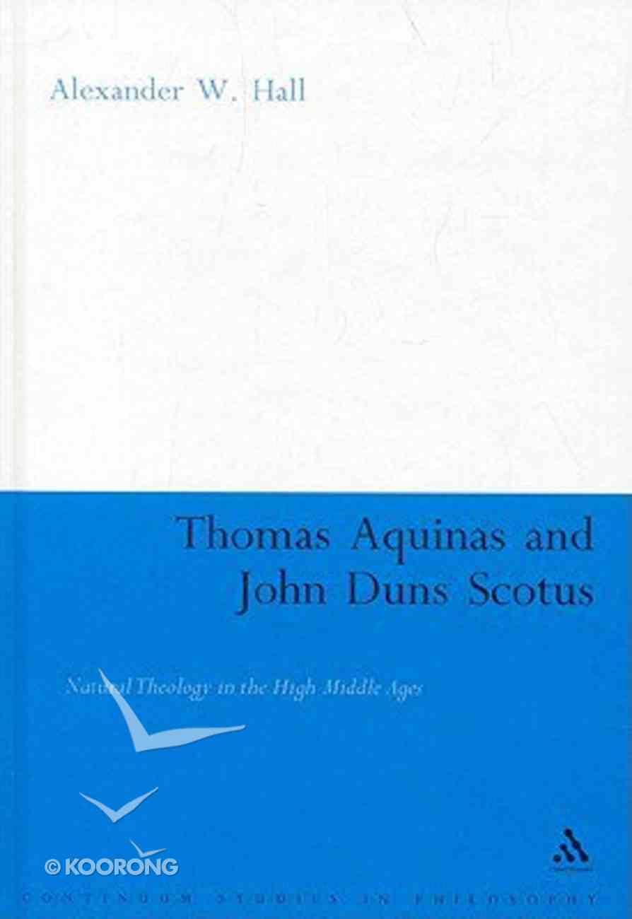 Thomas Aquinas and John Duns Scotus Hardback