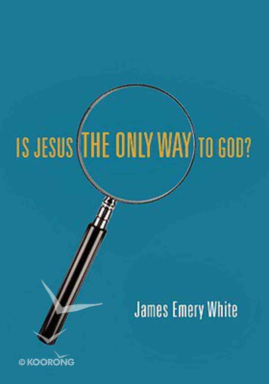Is Jesus the Only Way to God? (5 Pack) Booklet