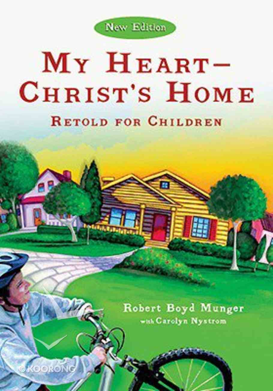 My Heart - Christ's Home Retold For Children (5 Pack) Booklet