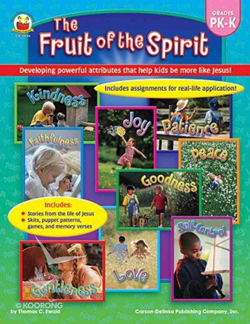 The Fruit of the Spirit (Grades Pk-k) Paperback