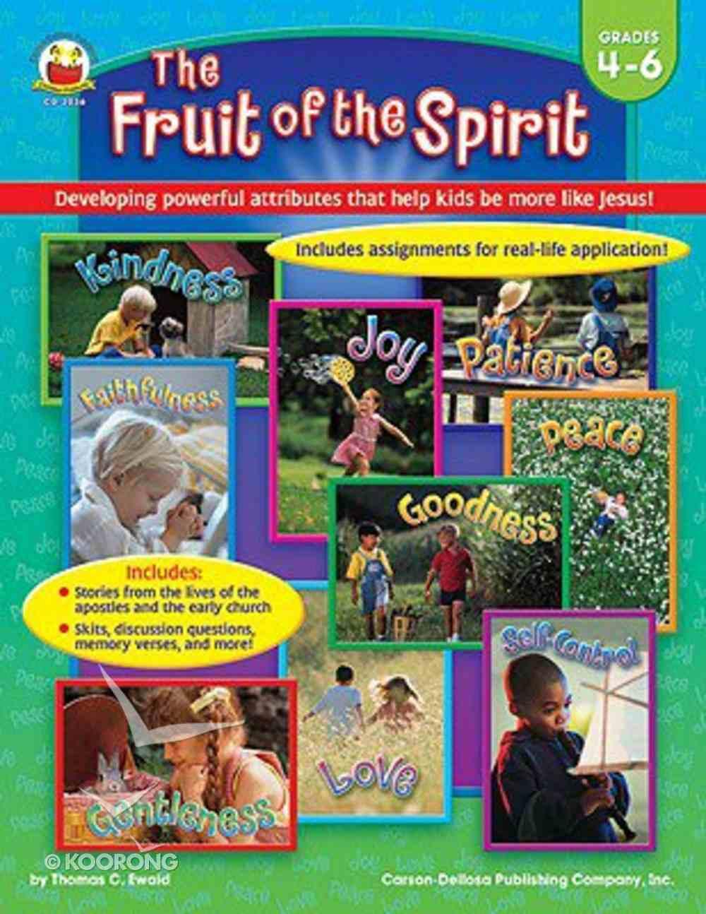 The Fruit of the Spirit (Grades 4-6) Paperback